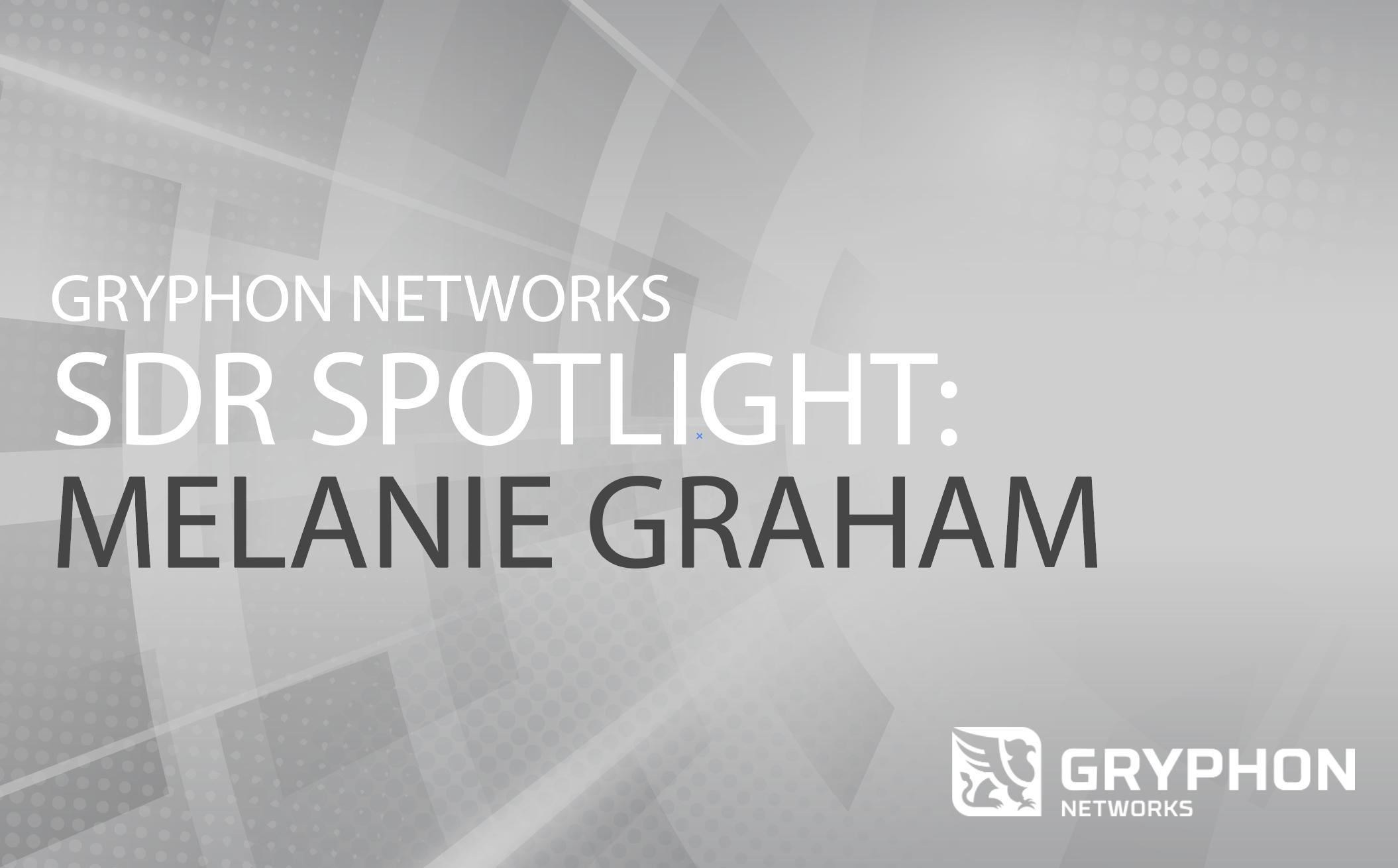SDR Spotlight: Melanie Graham Prospecting